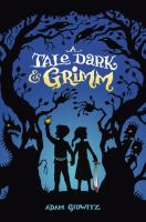 Cover illustration for A Tale Dark and Grimm