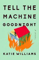 Cover illustration for Tell the Machine Goodnight