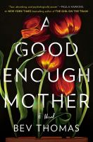 Cover illustration for A Good Enough Mother
