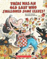 Cover illustration for There Was an Old Lady Who Swallowed Some Leaves