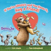 Cover illustration for If you're groovy and you know it, hug a friend!