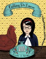 Cover illustration for Calling Dr. Laura : a graphic memoir