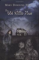 Cover illustration for The Old Willis Place