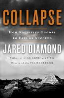 Cover illustration for Collapse : how societies choose to fail or succeed
