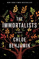 Cover illustration for The immortalists : a novel