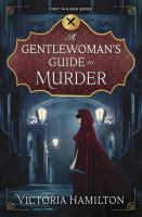 Cover illustration for A Gentlewoman's Guide to Murder