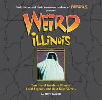 Cover illustration for Weird Illinois: Your Travel Guide to Illinois' Local Legends and Best Kept Secrets