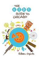 Cover illustration for The Kid's Guide to Chicago