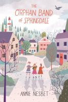 Cover illustration for The Orphan Band of Springdale