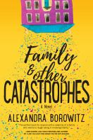 Cover illustration for Family & other catastrophes