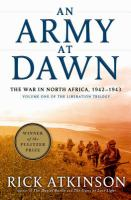 Cover illustration for An army at dawn : the war in North Africa, 1942-1943