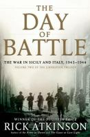 Cover illustration for The day of battle : the war in Sicily and Italy, 1943-1944