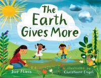 Cover illustration for The Earth Gives More