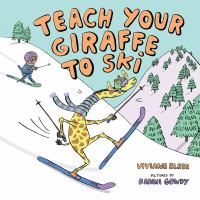 Cover illustration for Teach Your Giraffe to Ski