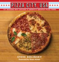 Cover illustration for Pizza City U.S.A.: 101 Reasons Why Chicago is America's Greatest Pizza Town