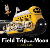 Cover illustration for Field Trip to the Moon