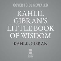 Cover illustration for Kahlil Gibran's Little Book of Wisdom