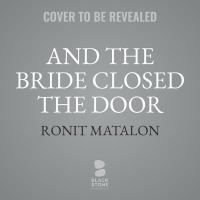 Cover illustration for And the Bride Closed the Door