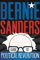 Cover illustration for Bernie Sanders Guide to Political Revolution