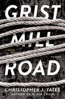 Cover illustration for Grist Mill Road : a novel