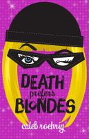 Cover illustration for Death Prefers Blondes