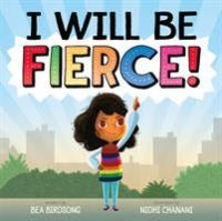 Cover illustration for I Will be Fierce