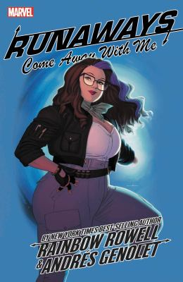 Runaways by Rainbow Rowell Vol. 6: Come Away with Me
