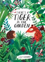 Cover illustration for There's a Tiger in the Garden