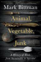 Cover illustration for Animal, Vegetable, Junk