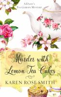 Cover illustration for Murder with Lemon Tea Cakes
