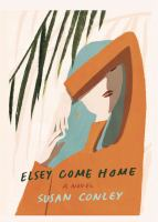 Cover illustration for Elsey Come Home