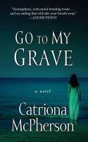 Cover illustration for Go to My Grave