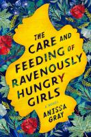 Cover illustration for The Care and Feeding of Ravenously Hungry Girls