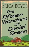 Cover illustration for The Fifteen Wonders of Daniel Green