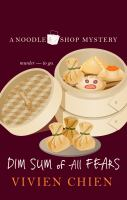 Cover illustration for Dim Sum of All Fears