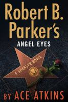 Cover illustration for Robert B Parkers's Angel Eyes