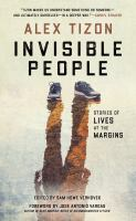 Cover illustration for Invisible People : stories of lives at the margins