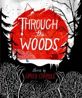 Cover illustration for Through the Woods