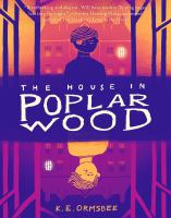 Cover illustration for The House in Poplar Wood