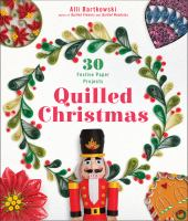 Cover illustration for Quilled Christmas: 30 Festive Paper Projects
