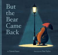 Cover illustration for But the Bear Came Back