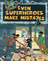 Cover illustration for Even Superheroes Make Mistakes