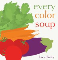 Cover illustration for Every Color Soup