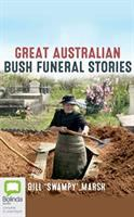 Cover illustration for Great Austrailian Bush Funeral Stories