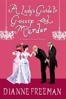Cover illustration for A Lady's Guide to Gossip and Murder