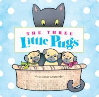 Cover illustration for The Three Little Pugs