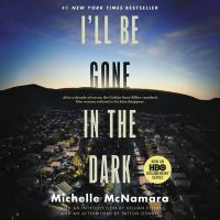Cover illustration for I'll Be Gone in the Dark