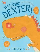 Cover illustration for Don't Forget Dexter!