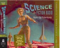 Cover illustration for Science Fiction Radio-Atom Age Adventures
