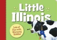 Cover illustration for Little Illinois: Lots of Fun with Rhyming Riddles